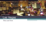 Common Core Social Studies: Las Vegas Then and Now