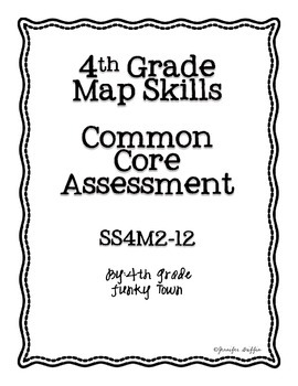Common Core: Social Studies: Maps and Globes Common Assessment