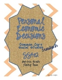 Common Core: Social Studies: Personal Economic Decisions