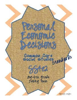 Common Core: Social Studies: Personal Economic Decisions