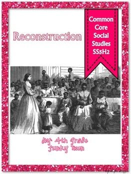 Common Core: Social Studies: Reconstruction