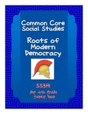 Common Core: Social Studies: Roots of Modern Democracy