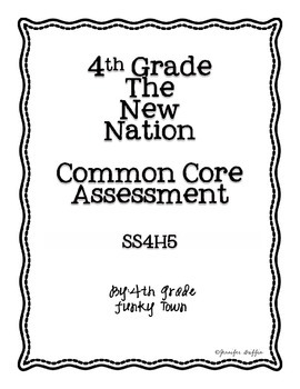 Common Core: Social Studies: The New Nation Common Assessment
