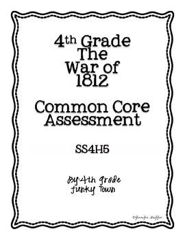 Common Core: Social Studies: War of 1812 Common Assessment