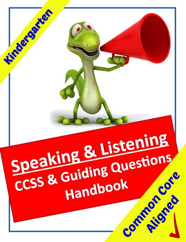 Common Core Speaking & Listening Standards & Guiding Quest