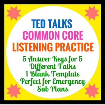 Common Core Speaking and Listening : TED Talk Analysis Form and Answers