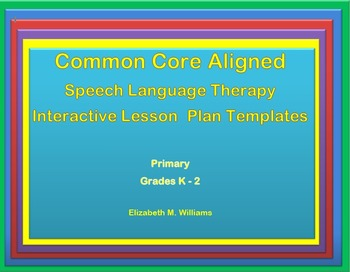 Common Core Speech Language Interactive Lesson Plan Templa