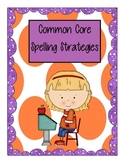 Common Core Spelling Strategies