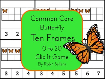 Common Core: Spring Butterfly {Ten Frames 0-20 Clip It Game}