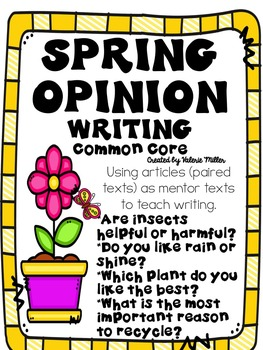 Common Core Spring Opinion Writing-Beginning to cite textual evidence