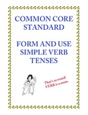 Common Core L.3.1e: Form and Use Simple Verb Tenses