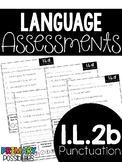 Common Core Standard Language Arts Assessment 1.L.2 (1.L.2b)