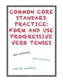 Common Core L.4.1b: Form and Use Progressive Verb Tenses