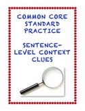 Common Core L.3.4a and L4.4a: Sentence-Level Context Clues