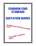 Common Core L.4.2b: Using Quotation Marks