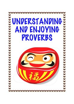 Common Core L.4.5b: Understanding and Enjoying Proverbs