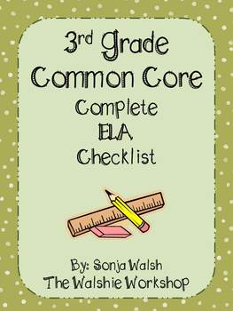 Common Core Standards Checklist for ELA - Grade 3 (The Walshie Workshop)