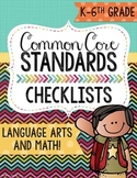 Common Core Standards Checklists Grades Kindergarten-6th. Math and Language Arts