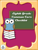 Common Core Standards ELA & Math Checklist for Eighth Grade