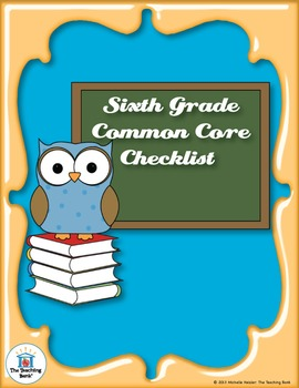 Common Core Standards ELA & Math Checklist for Sixth Grade