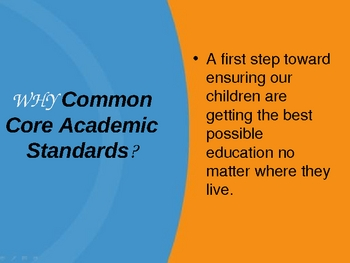 Common Core Standards--Explanation and Staff Buy-In PPT