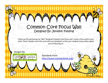 Common Core Standards Focus Wall (Bee Themed)