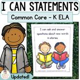 Common Core Standards I Can Statements Kindergarten ELA