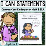 Common Core Standards I Can Statements for Kindergarten - ELA & MATH Bundle