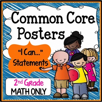 """Second Grade Common Core """"I Can Statements"""" - MATH ONLY"""