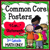 """Third Grade Common Core Standards """"I Can Statements"""" - MATH ONLY"""