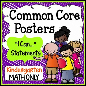 "Kindergarten Common Core ""I Can Statements"" - MATH ONLY"