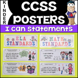 Common Core Posters - I Can Statements Math & ELA (Kinderg