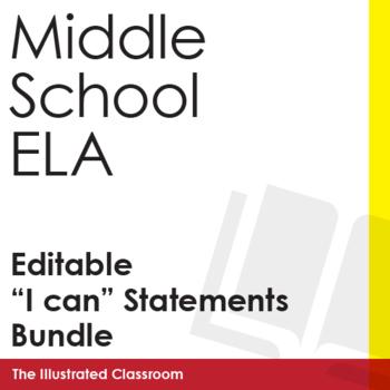 Middle School ELA I Can Statements Bundle