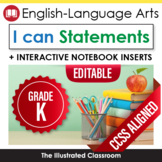 Common Core Standards I Can Statements for Kindergarten ELA - Full Page