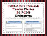 Common Core Standards Kindergarten Teacher Planner 2015-2016