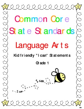 "Common Core Standards Language Arts & Math Gr. 1 ""I Can"" Statements"