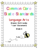 """Common Core Standards Language Arts & Math Gr. 3 """"I Can"""" S"""