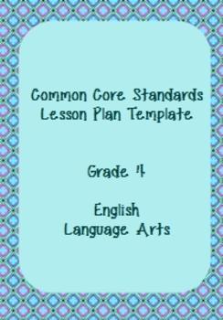 Common Core Standards Lesson Plan Template ELA Grade 4