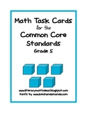 Common Core Standards Math Task Cards:  Grade 5