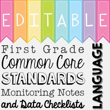 Common Core Standards Monitoring Notes - First Grade Language