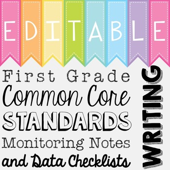 Common Core Standards Monitoring Notes - First Grade Writing
