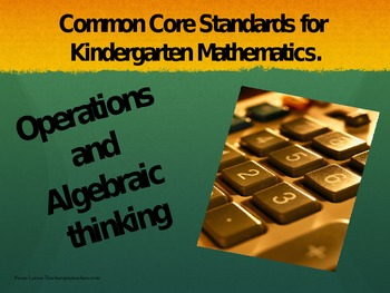 Common Core Standards; Operations and Algebraic thinking K