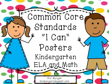 Common Core Standards Posters ELA and Math Dotty Kids for Kindergarten