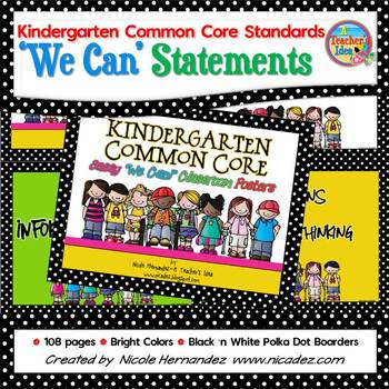 I Can Statements KINDERGARTEN Common Core Standards Bright (108 Pages)