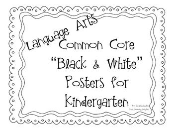 Common Core Standards Posters: Kindergarten Language Arts