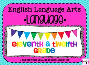 11th and 12th grade ELA Language Common Core Standards Posters