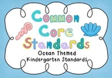 Common Core Standards Posters - OCEAN THEMED - Kindergarte