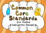 Common Core Standards Posters - ZOO THEMED - Kindergarten Aligned