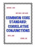 Common Core Standard L.5.1e: Correlative Conjunctions