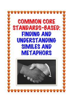 Common Core L.4.5a: Similes and Metaphors